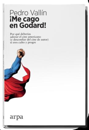 Me cago en Godard!, de Pedro Vallín
